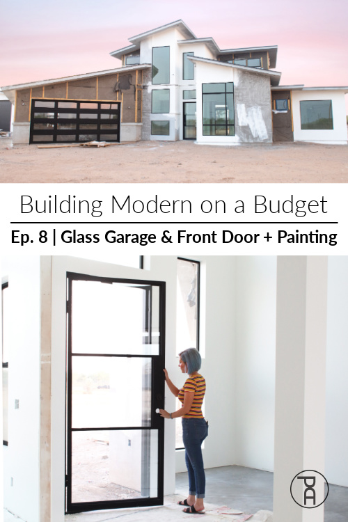 How we painted our house inside and out and how we installed upscale glass front entry and garage doors while staying on budget