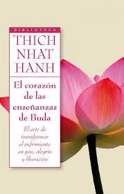 Descarga: Thich Nhat Hanh - El corazón de las enseñanzas de Buda
