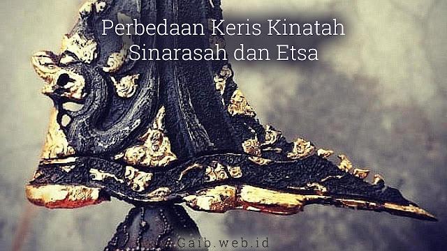 Perbedaan Keris Kinatah, Sinarasah, dan Etsa
