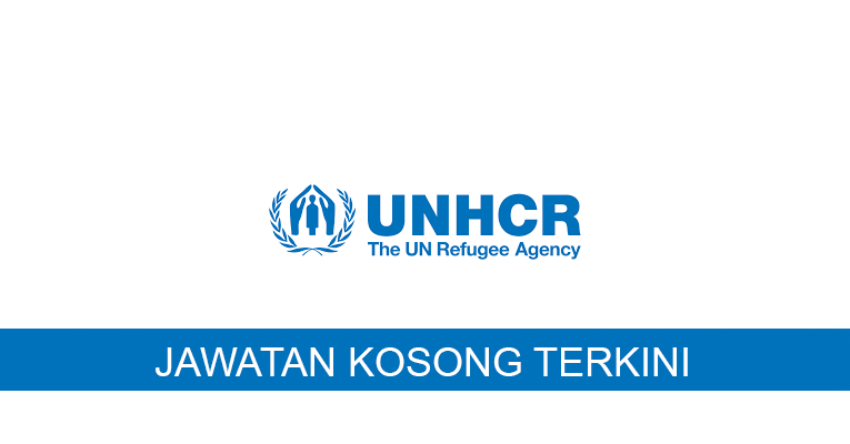 Kekosongan terkini di United Nations High Commissioner for Refugees (UNHCR)