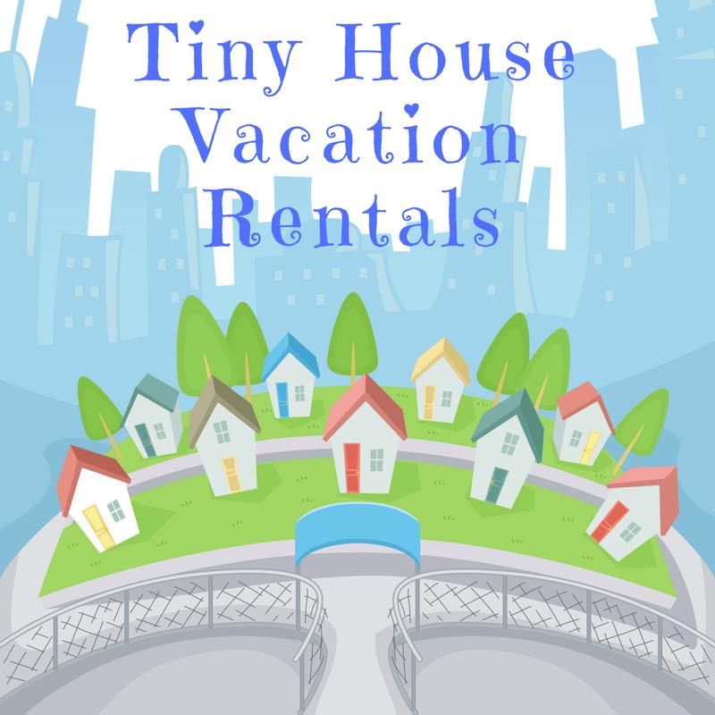 Mytinyhousedirectory Tiny House Vacation Rentals