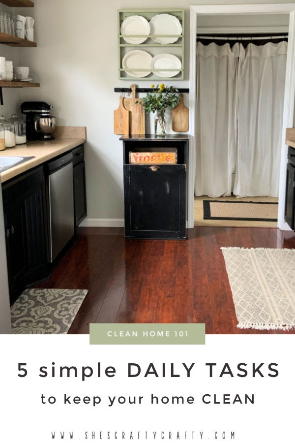 5 Simple Daily Tasks to Keep a Clean Home.