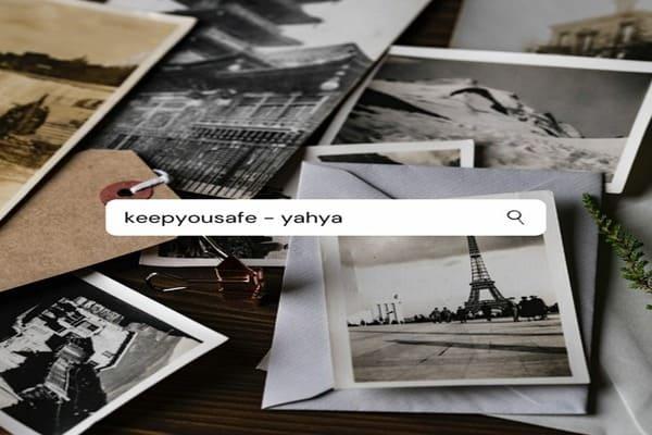 Lirik Lagu Yahya Keep You Safe dan Terjemahan