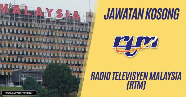 Jawatan Kosong di Radio Televisyen Malaysia (RTM) 2019