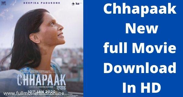 Chhapaak New full Movie Download In HD 720p 2020