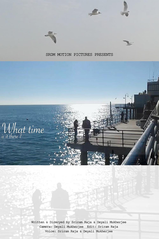WHAT-TIME-IS-IT-THERE-short-film-sriram-raja-deyali-mukherjee-