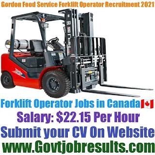 Gordon Food Service Forklift Operator Recruitment 2021-22