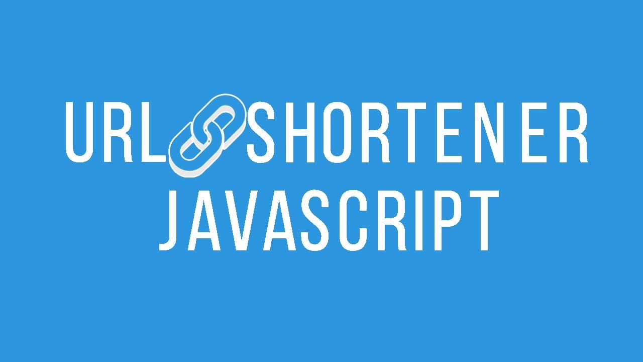 Membuat URL Shortener Dengan Javascript