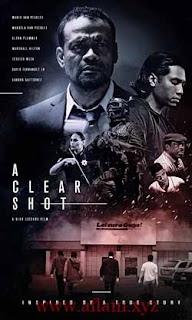 مشاهدة مشاهدة فيلم A Clear Shot 2019 مترجم