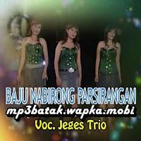 Jeges Trio - Baju Nabirong Parsirangan (Full Album)