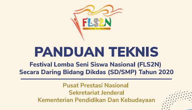 Panduan Teknis FLS2N Secara Daring Untuk SD dan SMP Tahun 2020