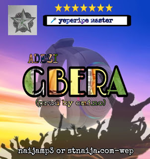 Download Gbera by Adezi