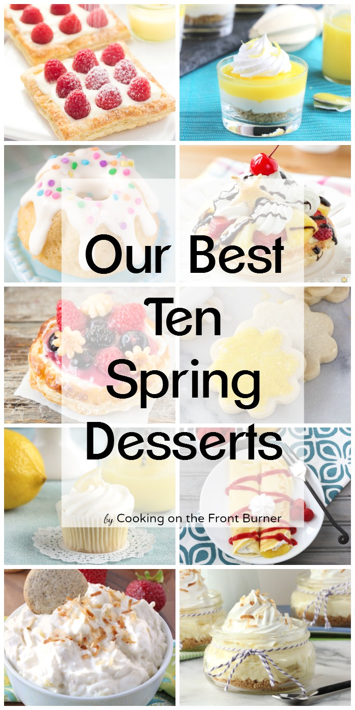 Our best ten spring desserts | Cooking on the Front Burner