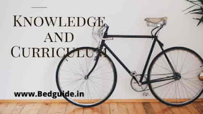 B.ed Notes on Knowledge and Curriculum PDF Download