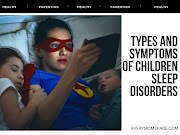 Types and Symptoms of Children Sleep Disorders