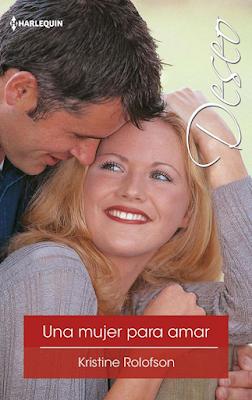 Kristine Rolofson - Una Mujer Para Amar
