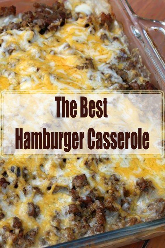 The Best Hamburger Casserole