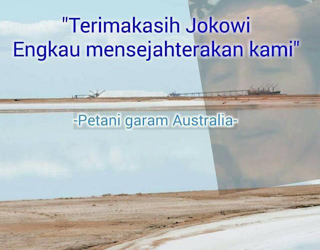 Jokowi Banyak Dipuji Di Luar Negri, Netizen: Iya... Salah Satunya Dipuji Petani Garam Australia
