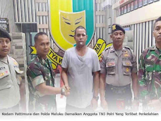 Kodam Pattimura dan Polda Maluku Damaikan Anggota TNI-Polri Yang Terlibat Perkelahian