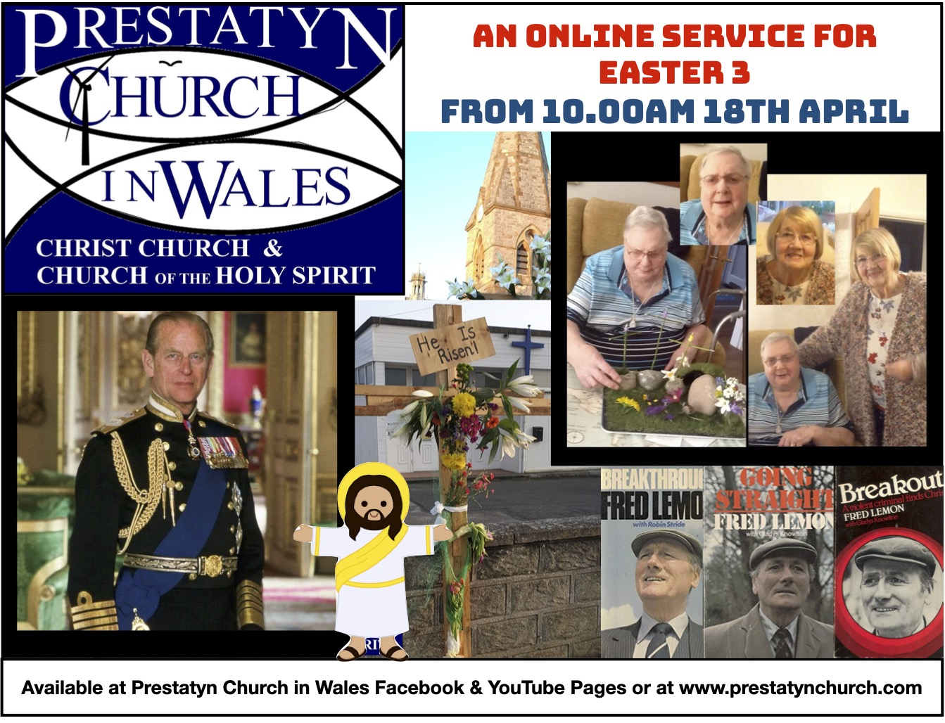 "Selection of Images. Text reads: ""Prestatyn Church In Wales. Christ Church & Church of the Holy Spirit."" ""An online service for Easter 3. From 10:00 AM 18th April."" ""Available at Prestatyn Church In Wales Facebook & Youtube pages or at www.prestatynchurch.com."""