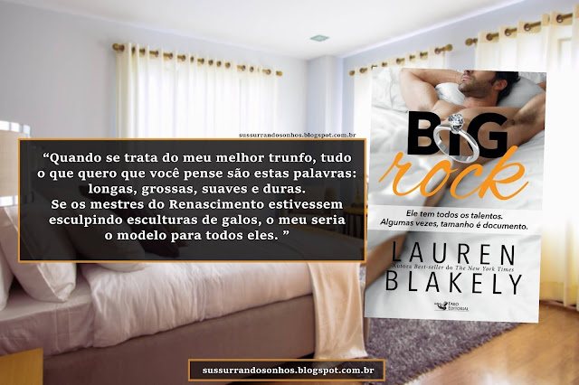 https://sussurrandosonhos.blogspot.com/2018/10/resenha-big-rock-lauren-blakely_2.html