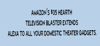 amazon's $35 hearth television Blaster extends Alexa to all your domestic theater gadgets