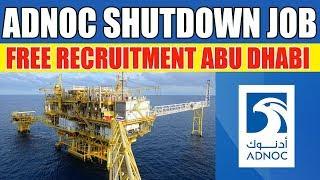 ITI Or Diploma Job Vacancy Urgent Requirment for Adnoc Shutdown Abu Dhabi, UAE Location