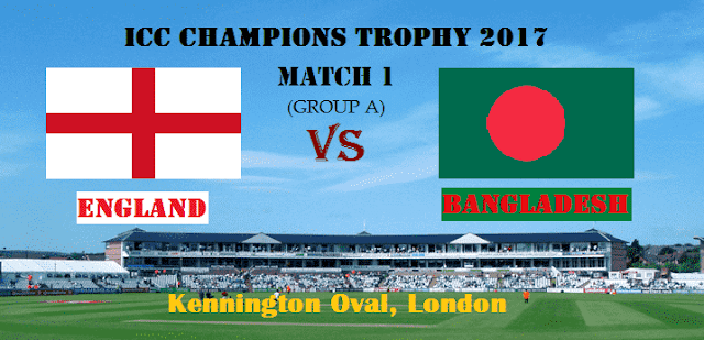 ICC Champions Trophy 2017 Match 1 England vs Bangladesh: Preview, Where to Watch Live Streaming