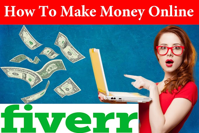 How To Make Money Online From Fiverr as Freelancer-2019