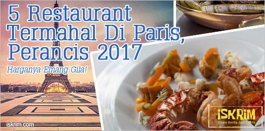 Restoran Restoran Termahal Di Paris, Yakin Mau Makan Disini