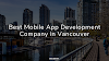 Best Mobile App Development Company in Vancouver
