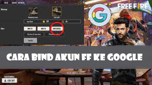 Cara Bind Akun FF ke Google