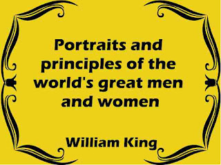 Portraits and principles of the world's great men