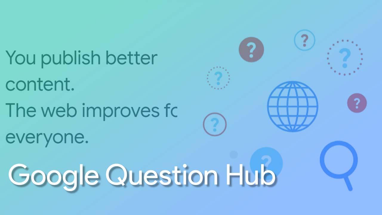 Manfaatkan Google Question Hub Untuk Mendapatkan Ide Menulis