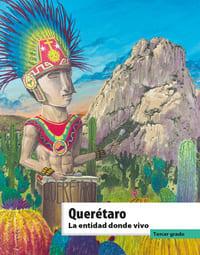 Libro de texto La entidad donde vivo Querétaro Tercer grado 2021-2022