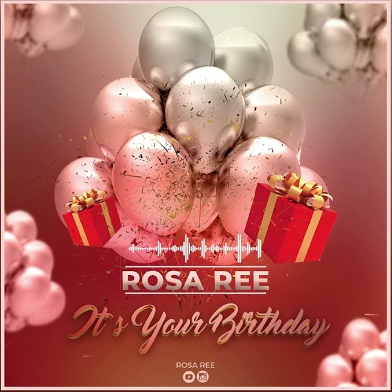 AUDIO| Rosa Ree – Birthday | Download New song