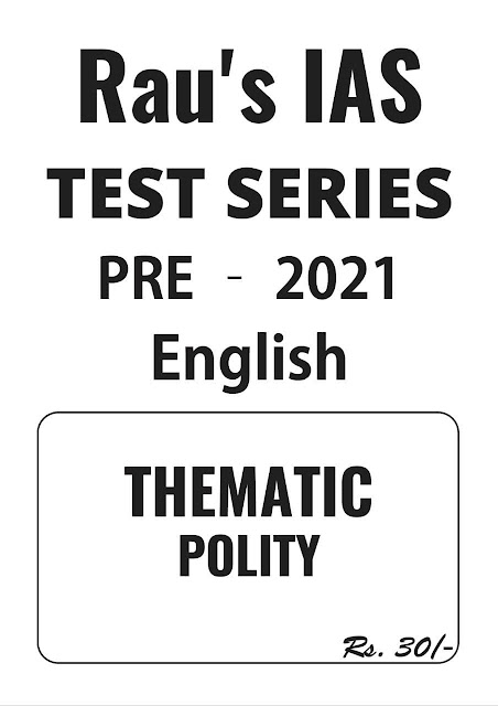 Rau's IAS Thematic Polity Test Series-2021 : For UPSC Exam PDF Book
