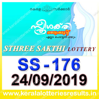 "KeralaLotteriesresults.in, ""kerala lottery result 24.09.2019 sthree sakthi ss 176"" 24th September 2019 result, kerala lottery, kl result,  yesterday lottery results, lotteries results, keralalotteries, kerala lottery, keralalotteryresult, kerala lottery result, kerala lottery result live, kerala lottery today, kerala lottery result today, kerala lottery results today, today kerala lottery result, 24 9 2019, 24.09.2019, kerala lottery result 24-9-2019, sthree sakthi lottery results, kerala lottery result today sthree sakthi, sthree sakthi lottery result, kerala lottery result sthree sakthi today, kerala lottery sthree sakthi today result, sthree sakthi kerala lottery result, sthree sakthi lottery ss 176 results 24-9-2019, sthree sakthi lottery ss 176, live sthree sakthi lottery ss-176, sthree sakthi lottery, 24/9/2019 kerala lottery today result sthree sakthi, 24/09/2019 sthree sakthi lottery ss-176, today sthree sakthi lottery result, sthree sakthi lottery today result, sthree sakthi lottery results today, today kerala lottery result sthree sakthi, kerala lottery results today sthree sakthi, sthree sakthi lottery today, today lottery result sthree sakthi, sthree sakthi lottery result today, kerala lottery result live, kerala lottery bumper result, kerala lottery result yesterday, kerala lottery result today, kerala online lottery results, kerala lottery draw, kerala lottery results, kerala state lottery today, kerala lottare, kerala lottery result, lottery today, kerala lottery today draw result,"