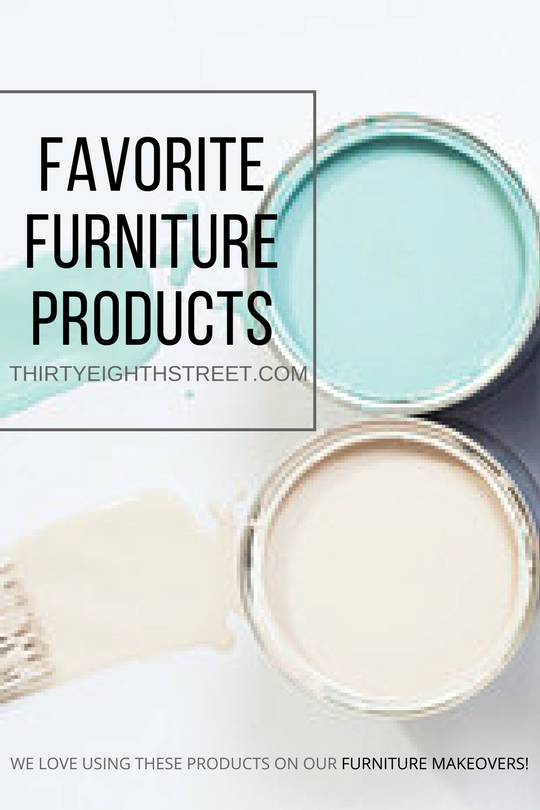 favorite paint products, favorite furniture paint, favorite tools for refinishing furniture, diy furniture, repurposing furniture