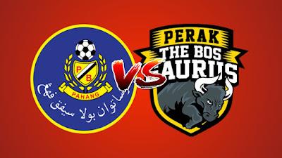 Live Streaming Pahang vs Perak Liga Super 19 Mei 2019
