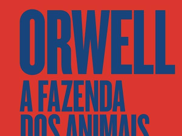Resenha: A Fazenda dos Animais (edição especial), de George Orwell e Companhia das Letras
