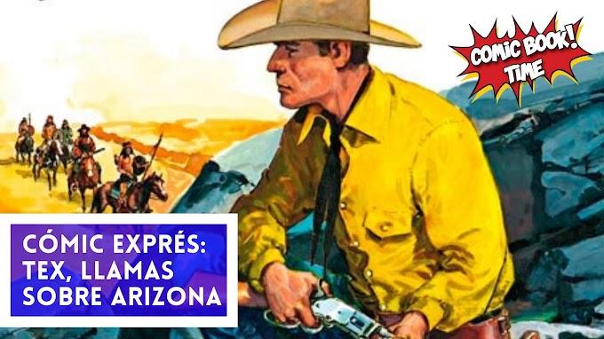 """Cómic Express: """"Tex, llamas sobre Arizona"""" de Claudio Nizzi y Víctor de la Fuente"""