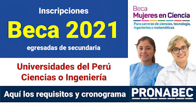 Convocatoria 2021 Beca para alumnas que deseen estudiar CIENCIAS o INGENIERIA