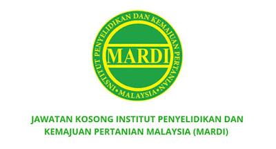 Jawatan Kosong MARDI 2019 (Institut Penyelidikan Dan Kemajuan Pertanian Malaysia)