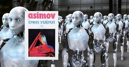 Isaac Asimov - Ben Robot (Robot Serisi - Hikâyeler)