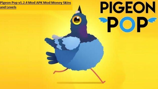 Pigeon Pop v1.2.4 Mod APK Mod Money Skins and Levels