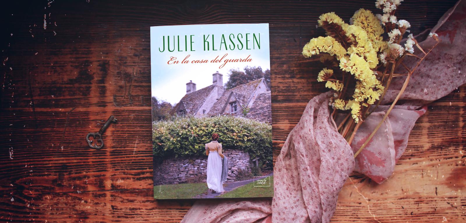 En la casa del guarda · Julie Klassen