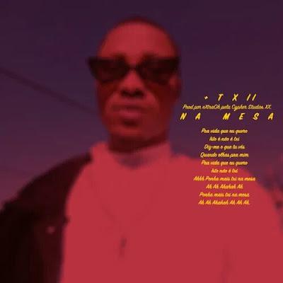 eXtraOh – Txi na Mesa (Rap) Download Mp3