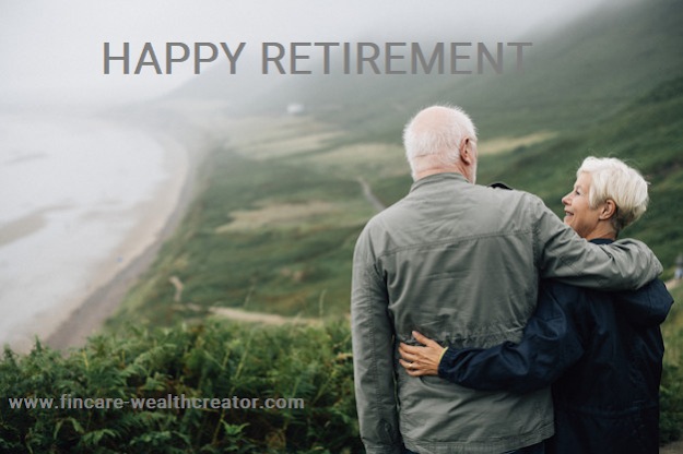 HOW TO CREATE A RETIREMENT CORPUS – ENJOY YOUR RETIREMENT