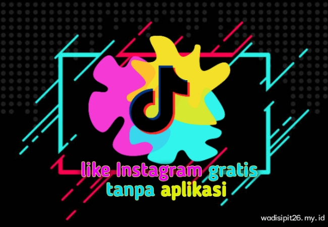 Cara menambah like instagram tanpa aplikasi dengan cepat